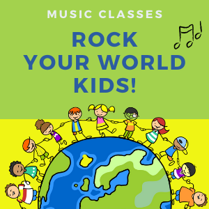 Rock Your World Kids! Music Class | 2 to 4 years old (even 5!)