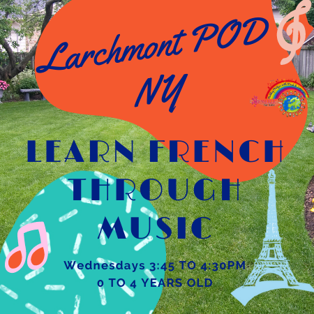Learn French Through Music POD | 0 to 4 years old | Fall 21 | Larchmont, NY